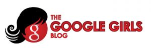 The Google Girls Blog